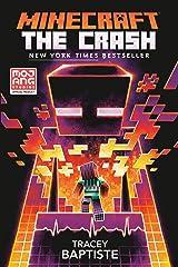 Minecraft: The Crash: An Official Minecraft Novel Paperback