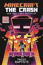 Minecraft: The Crash: An Official Minecraft Novel