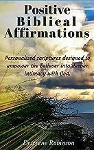 Positive Biblical Affirmations: Spiritual Bible Affirmation for Mental and Spiritual Healing for Praying Men, Women, Teen Boy, Girl/Gratitude and Meditation ... for Cancer Fibromyalgia Lyme Adult Patients