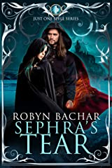 The Sephra's Tear (Just One Spell Book 1) Kindle Edition