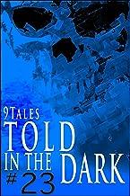 9Tales Told in the Dark 23 (9Tales Dark)