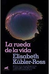 La rueda de la vida (Spanish Edition) eBook Kindle