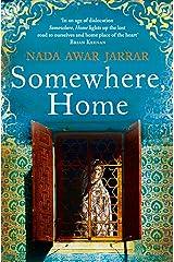 Somewhere, Home Kindle Edition
