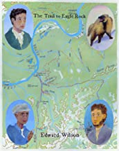 The Trail to Eagle Rock (English Edition)
