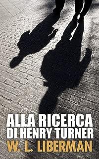 Alla ricerca di Henry Turner (Italian Edition)