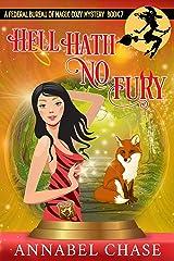 Hell Hath No Fury (Federal Bureau of Magic Cozy Mystery Book 7) (English Edition) Format Kindle