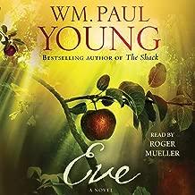Best eve a novel wm paul young Reviews