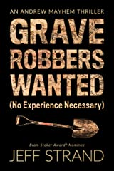 Graverobbers Wanted (No Experience Necessary) (An Andrew Mayhem Thriller Book 1) Kindle Edition