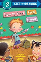 How to Start First Grade (Step into Reading)