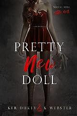 Pretty New Doll (Pretty Little Dolls Series Book 3) Kindle Edition