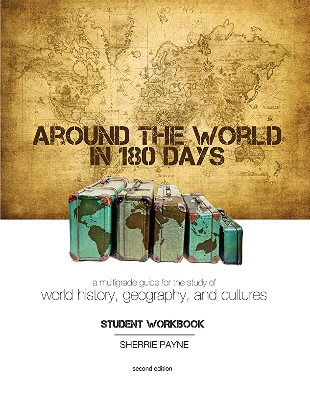 Around the World in 180 Days: A Multigrade Guide for the Study of World History, Geography, and Cultures (Student Workbook) by Sherrie Payne (2011-05-04)