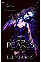 Her String of Pearls: A Revenge Romance (Iron Elite) Kindle Edition