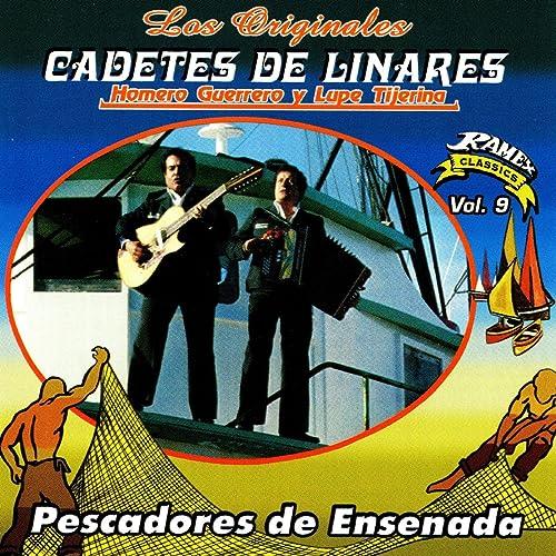 Amazon.com: Pescadores de Ensenada: Los Cadetes De Linares ...