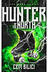 Hunter of the North (The Ward Series Book 2) Kindle Edition