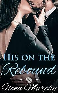 His on the Rebound: BBW Romance