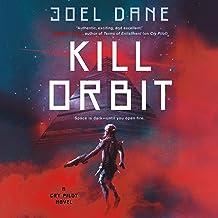 Kill Orbit: Cry Pilot, Book 3