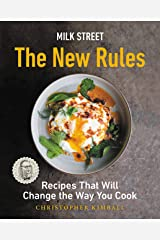 Milk Street: The New Rules: Recipes That Will Change the Way You Cook Kindle Edition