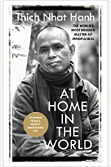 At Home In The World: Lessons from a remarkable life Kindle Edition
