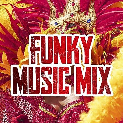 Funky Music Mix (Remix Version) by DJ Robinho on Amazon