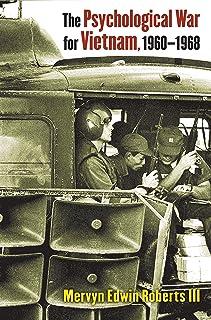 The Psychological War for Vietnam, 1960-1968