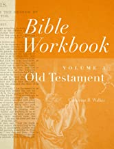 Bible Workbook Vol. 1 Old Testament (Volume 1)