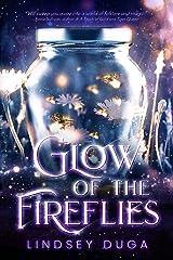 Glow of the Fireflies Kindle Edition