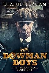 The Bowman Boys (The Sultan Saga Book 1) Kindle Edition