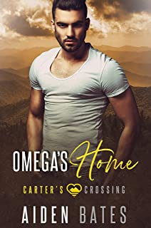 Omega's Home (Carter's Crossing Book 5)