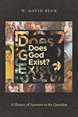 Does God Exist?: A History of Answers to the Question Kindle Edition