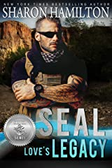 SEAL Love's Legacy (Silver SEALs Book 2) Kindle Edition