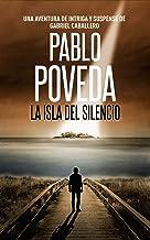La Isla del Silencio: Una aventura de intriga y suspense de