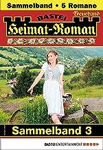 Heimat-Roman Treueband 3 - Sammelband: 5 Romane in einem Band (German Edition)