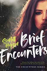 Brief Encounters (The Encounters Series Book 1) Kindle Edition