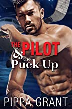 The Pilot and the Puck-Up: A Hockey / One Night Stand / Virgin Romantic Comedy