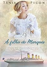 A filha do Marquês