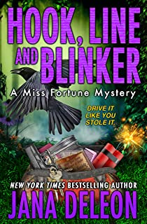 Hook, Line and Blinker (A Miss Fortune Mystery Book 10)