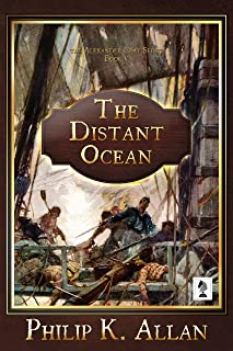 The Distant Ocean (Alexander Clay Series Book 5)