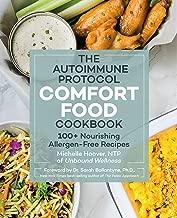 The Autoimmune Protocol Comfort Food Cookbook:100+ Nourishing Allergen-Free Recipes