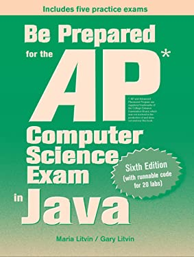 Be Prepared for the AP Computer Science Exam in Java