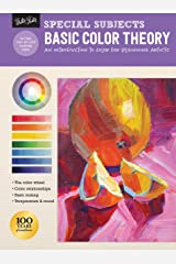 Special Subjects: Basic Color Theory: An introduction to color for beginning artists (How to Draw & Paint) Kindle Edition