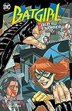 Batgirl (2016-) Vol. 6: Old Enemies