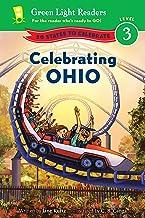 Celebrating Ohio: 50 States to Celebrate (Green Light Readers Level 3)