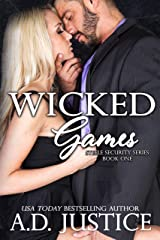 Wicked Games (Steele Security Series Book 1) Kindle Edition