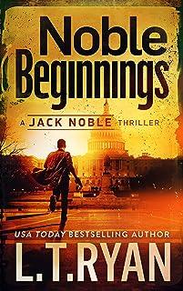 Noble Beginnings (Jack Noble Thriller Book 1)