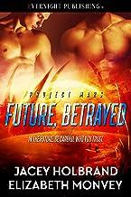 Future, Betrayed (Project Mars Book 2)
