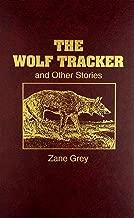 Best the wolf tracker zane grey Reviews