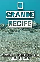 O Grande Recife (A Serie da Natureza Livro 2)