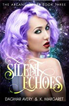 Silent Echoes (The Arcane Court Book 3)