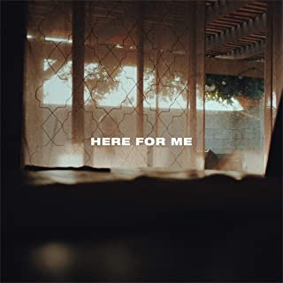 Here for Me
