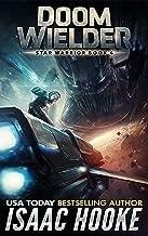 Doom Wielder (Star Warrior Quadrilogy Book 4)